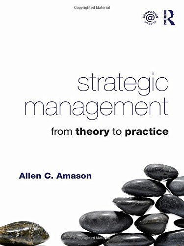 9780415871723: Strategic Management: From Theory to Practice