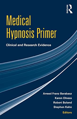 Medical Hypnosis Primer: Clinical and Research Evidence: Barabasz, Arreed Franz
