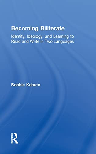 9780415871792: Becoming Biliterate: Identity, Ideology, and Learning to Read and Write in Two Languages