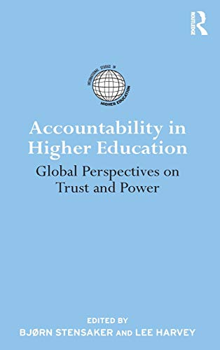 9780415871952: Accountability in Higher Education: Global Perspectives on Trust and Power (International Studies in Higher Education)