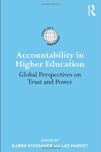 9780415871969: Accountability in Higher Education: Global Perspectives on Trust and Power (International Studies in Higher Education)