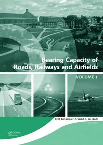 Bearing Capacity of Roads, Railways and Airfields, Two Volume Set: Proceedings of the 8th ...