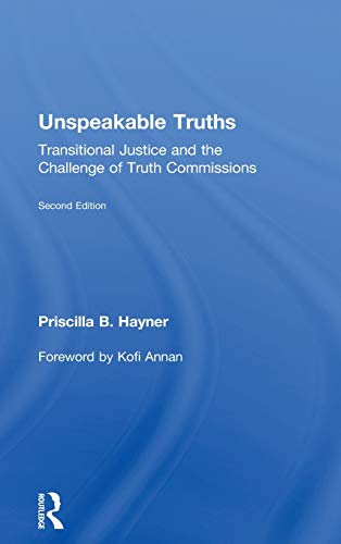 9780415872027: Unspeakable Truths: Transitional Justice and the Challenge of Truth Commissions