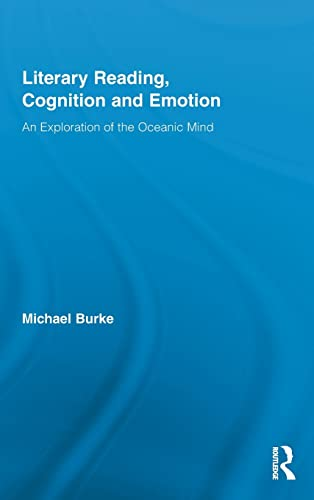 9780415872324: Literary Reading, Cognition and Emotion: An Exploration of the Oceanic Mind (Routledge Studies in Rhetoric and Stylistics)