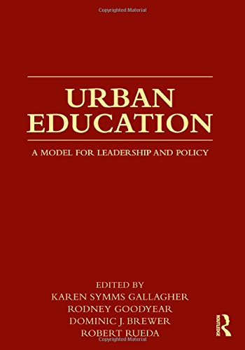 9780415872409: Urban Education: A Model for Leadership and Policy
