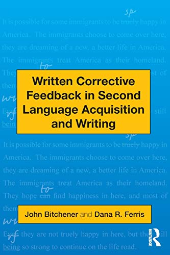 9780415872447: Written Corrective Feedback in Second Language Acquisition and Writing