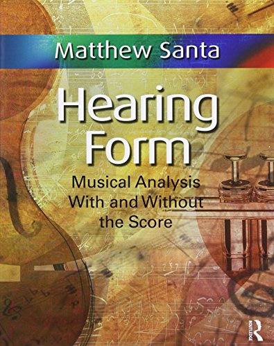 9780415872638: Hearing Form - Textbook and Anthology Pack: Musical Analysis With and Without the Score