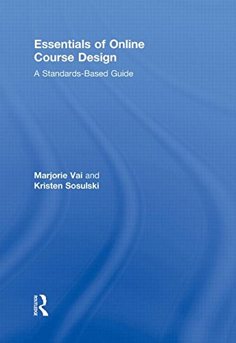 9780415872997: Essentials of Online Course Design: A Standards-Based Guide (Essentials of Online Learning)