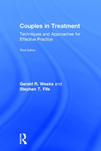 9780415873031: Couples in Treatment: Techniques and Approaches for Effective Practice