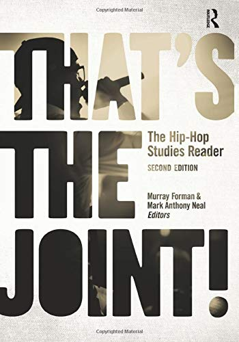9780415873260: That's the Joint!: The Hip-Hop Studies Reader