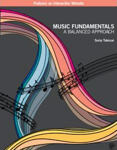 9780415873376: Music Fundamentals: A Balanced Approach