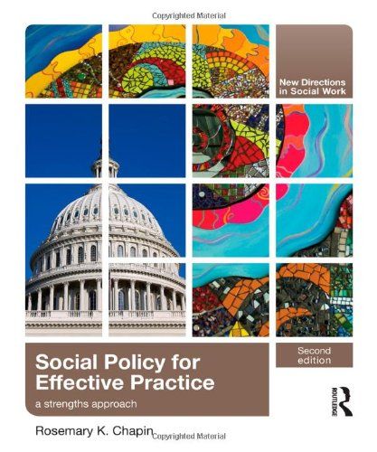 9780415873390: Social Policy for Effective Practice: A Strengths Approach (New Directions in Social Work (Routledge))