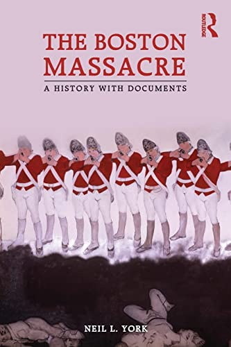 9780415873499: The Boston Massacre: A History with Documents