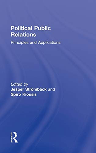 9780415873802: Political Public Relations: Principles and Applications (Routledge Communication Series)