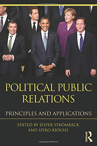 9780415873819: Political Public Relations: Principles and Applications (Routledge Communication Series)