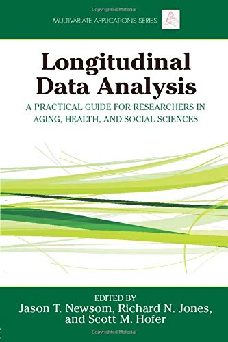 9780415874151: Longitudinal Data Analysis: A Practical Guide for Researchers in Aging, Health, and Social Sciences (Multivariate Applications Series)