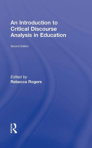 9780415874281: An Introduction to Critical Discourse Analysis in Education