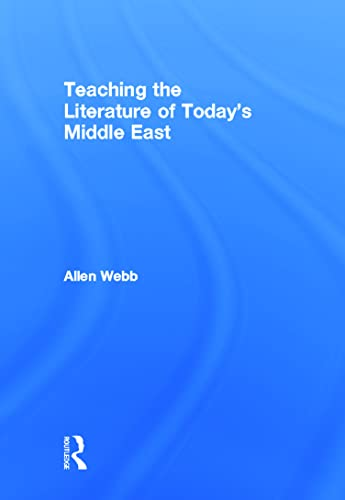 9780415874373: Teaching the Literature of Today's Middle East