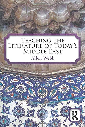 9780415874380: Teaching the Literature of Today's Middle East