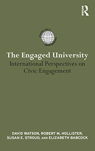 9780415874656: The Engaged University: International Perspectives on Civic Engagement (International Studies in Higher Education)