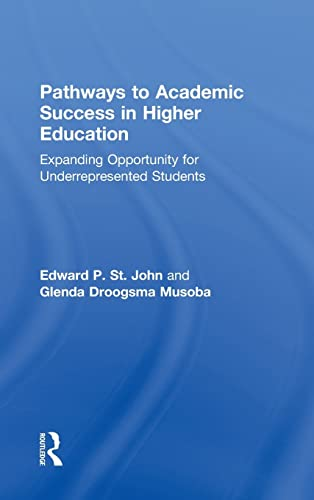 9780415875257: Pathways to Academic Success in Higher Education: Expanding Opportunity for Underrepresented Students