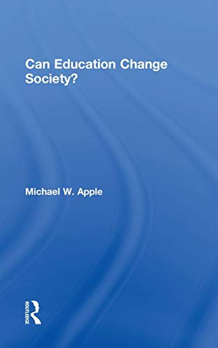 9780415875325: Can Education Change Society?