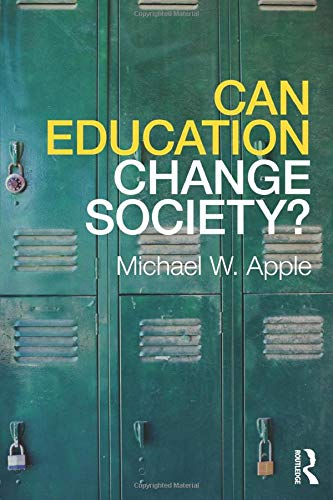 9780415875332: Can Education Change Society?