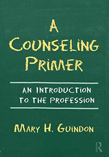 9780415875356: A Counseling Primer: An Introduction to the Profession