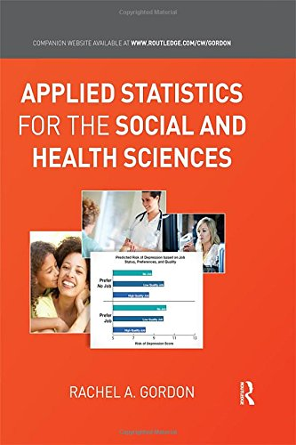 9780415875363: Applied Statistics for the Social and Health Sciences