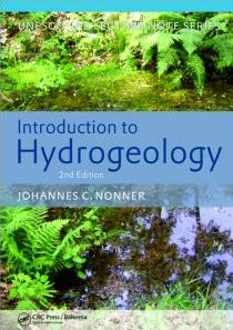 Introduction to Hydrogeology, Second Edition: Unesco-IHE Delft: Nonner, J.C.