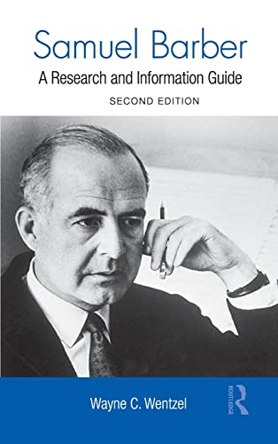 9780415875585: Samuel Barber: A Research and Information Guide (Routledge Music Bibliographies)