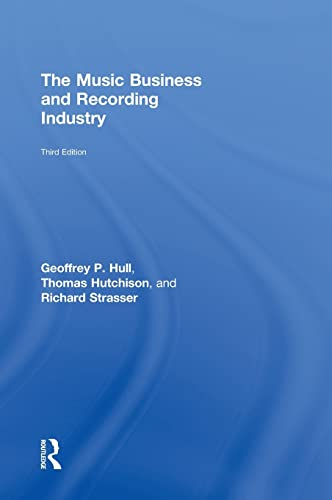 9780415875608: The Music Business and Recording Industry