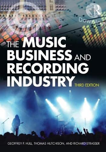 9780415875615: The Music Business and Recording Industry