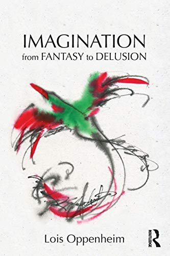 9780415875714: Imagination from Fantasy to Delusion (Psychoanalysis in a New Key Book Series)