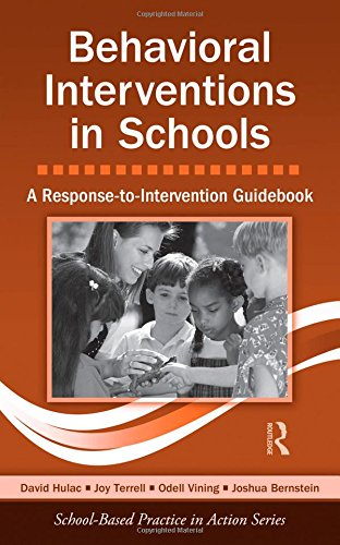 9780415875844: Behavioral Interventions in Schools: A Response-to-Intervention Guidebook (School-Based Practice in Action)