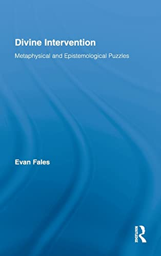 9780415875905: Divine Intervention: Metaphysical and Epistemological Puzzles (Routledge Studies in the Philosophy of Religion)