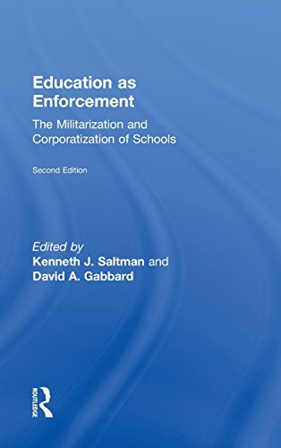 9780415875998: Education as Enforcement: The Militarization and Corporatization of Schools