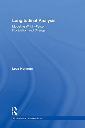 9780415876001: Longitudinal Analysis: Modeling Within-Person Fluctuation and Change (Multivariate Applications Series)