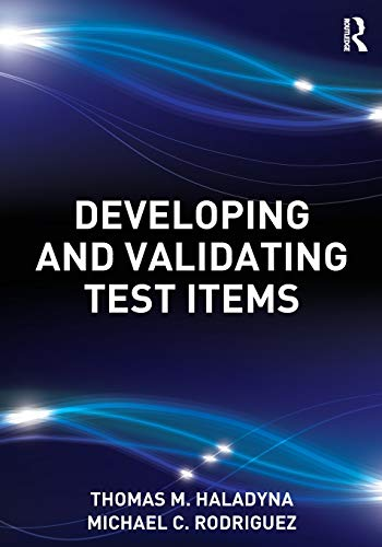 9780415876056: Developing and Validating Test Items
