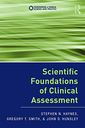 9780415876513: Scientific Foundations of Clinical Assessment (Foundations of Clinical Science and Practice)