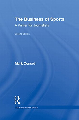 9780415876520: The Business of Sports: A Primer for Journalists (Communication Series)