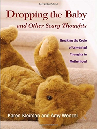 9780415877008: Dropping the Baby and Other Scary Thoughts: Breaking the Cycle of Unwanted Thoughts in Motherhood