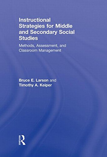 9780415877053: Instructional Strategies for Middle and Secondary Social Studies: Methods, Assessment, and Classroom Management