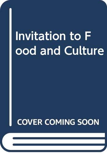Invitation to Food and Culture (041587730X) by Carole Counihan; Penny Van Esterik