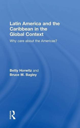 9780415877442: Latin America and the Caribbean in the Global Context: Why care about the Americas?