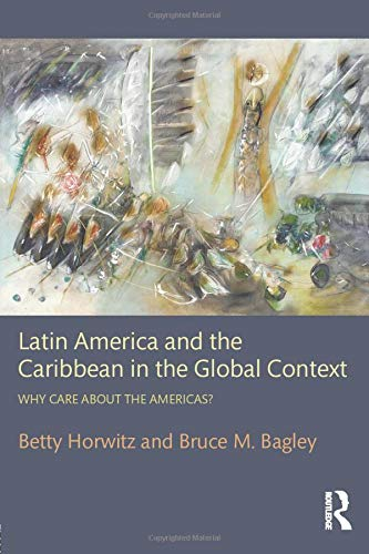 9780415877459: Latin America and the Caribbean in the Global Context: Why care about the Americas?