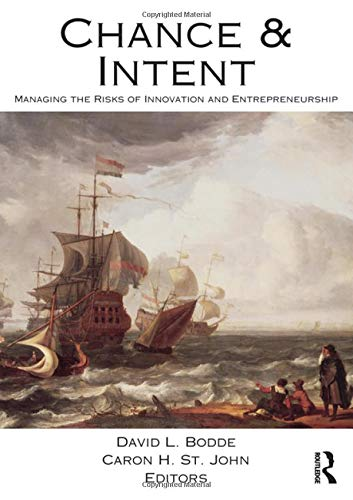 9780415877602: Chance and Intent: Managing the Risks of Innovation and Entrepreneurship