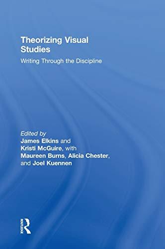 9780415877930: Theorizing Visual Studies: Writing Through the Discipline