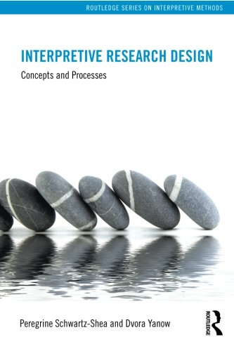 9780415878081: Interpretive Research Design: Concepts and Processes (Routledge Series on Interpretive Methods)
