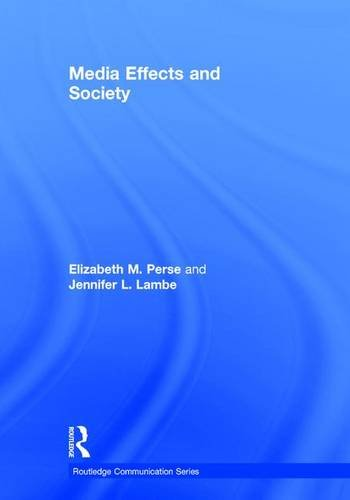 9780415878197: Media Effects and Society (Routledge Communication Series)